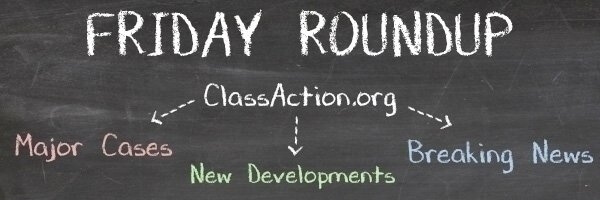 Class Action Roundup – February 24, 2017