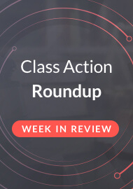 Class Action Roundup – 7/14/2017 – CenturyLink, Uber, Johnson & Johnson