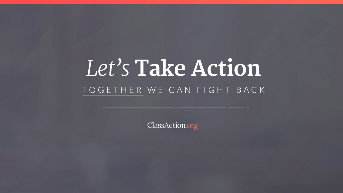 ClassAction org | Join Class Action Lawsuits | Know Your Rights