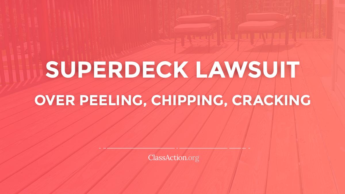 Superdeck Crack Peel Chip Problems Stain Lawsuit