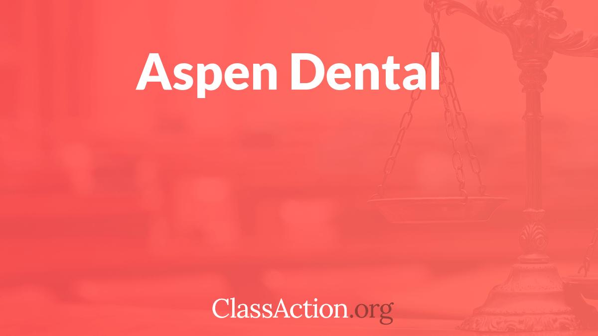 Aspen Dental Allegations: Were Customers Misled?