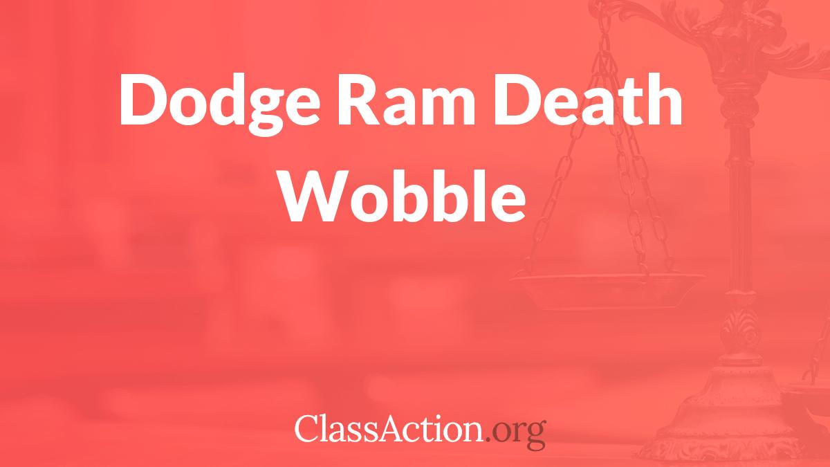 Dodge Death Wobble Lawsuit Steering Problems Classaction Org