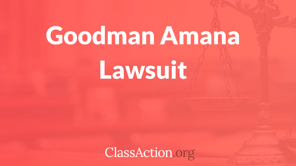 Goodman, Amana Class Action Lawsuit | Air Conditioner, Heat Pump ...