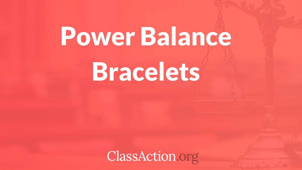 Open Class Action Lawsuits >> Power Balance Lawsuit | Bracelet Class Action