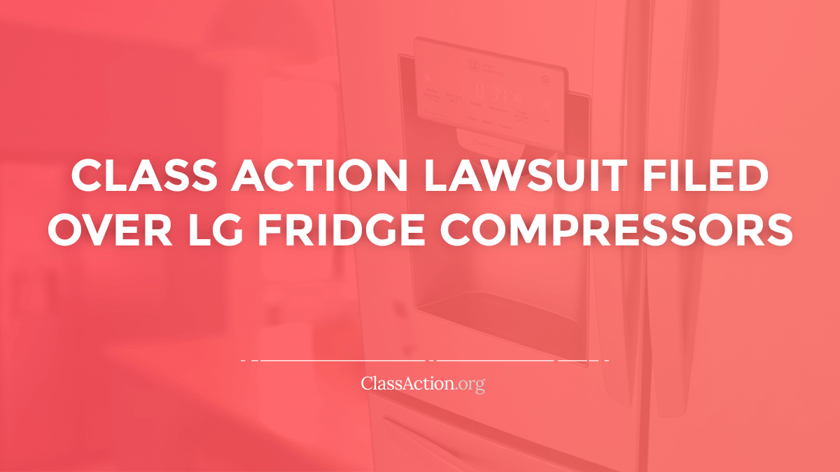 Lg Refrigerator Compressor Lawsuit Failure Not Cooling